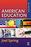 #4: American Education (Sociocultural, Political, and Historical Studies in Education)