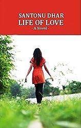 Life Of Love: A Novel