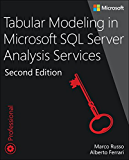 Tabular Modeling in Microsoft SQL Server Analysis Services (Developer Reference) (English Edition)