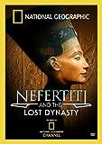 Nefertiti And Lost Dynasty