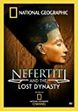 Nefertiti and Lost Dynasty