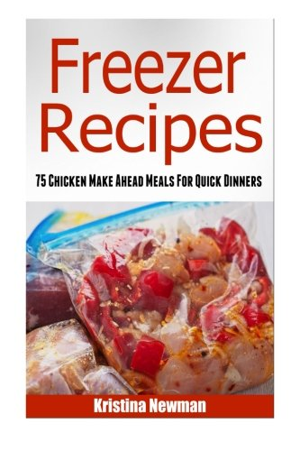 Freezer Recipes Chicken Dinners Cookbook product image