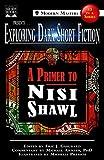 Exploring Dark Short Fiction #3: A Primer to Nisi