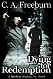 Dying for Redemption, Chris Freeburn, 0974960853