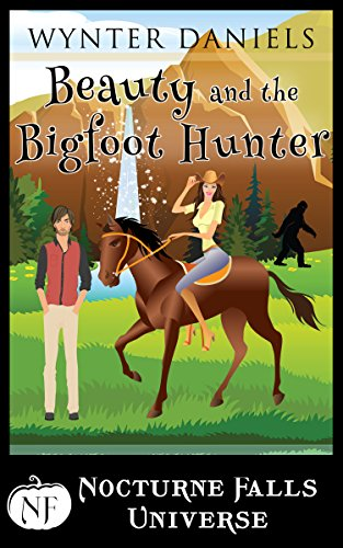 (Beauty and the Bigfoot Hunter: A Nocturne Falls Universe story)