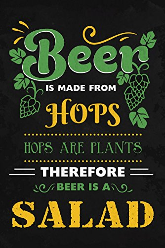 JSC139 Beer Is Made From Hops Poster | 18-Inches By 12-Inches | 100lb Gloss Poster Paper (Lone Star Beer Poster compare prices)