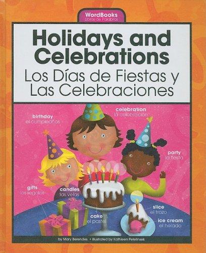Holidays and Celebrations/Los Dias de Fiestas y Las Celebraciones