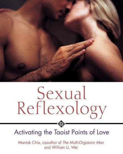 Sexual Reflexology: Activating the Taoist Points of Love - I Love Charts