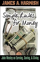 Simple Rules for Money: John Wesley on Earning, Saving, and Giving