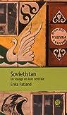 Sovietistan : Un voyage en Asie centrale par Fatland