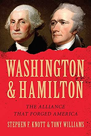 Washington And Hamilton: The Alliance That Forged America - Kindle ...