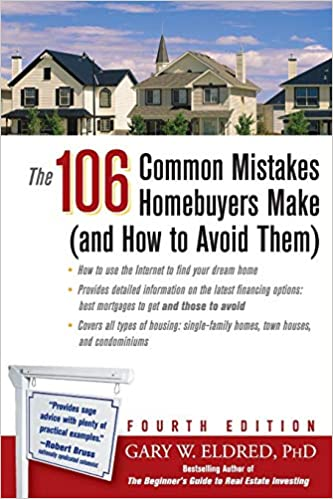 85bba59601a The 106 Common Mistakes Homebuyers Make (and How to Avoid Them): Gary W.  Eldred: 9780471751236: Amazon.com: Books