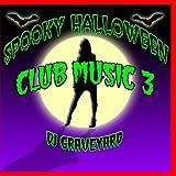Spooky Halloween Club Music 3