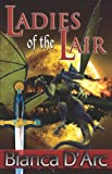 Ladies of the Lair (Dragon Knights, Books 1 & 2)