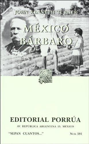 Mexico Barbaro (Spanish Edition)
