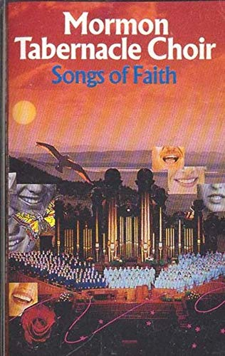 - MORMON TABERNACLE CHOIR: Songs of Faith -22415 Cassette Tape