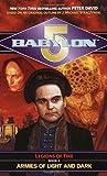 Babylon 5: Armies of Light and Dark: Legions of Fire: Book II