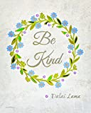 Be Kind God art Dalai Lama Buddha Jesus Inspirational Positive Love Quote Art Back to School Counselors Teachers wall decor Baby nursery Children's room decor