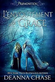 L'Envoûtement de Grace (Prémonition t. 1) (French Edit