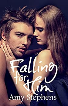 Falling for Him (The Falcon Club Book 1) by [Stephens, Amy]