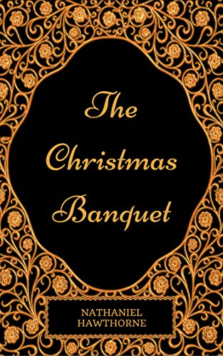 The Christmas Banquet (Annotated)
