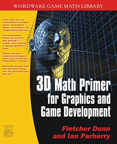 Download 3D Math Primer for Graphics and Game Development (Wordware Game Math Library) Pdf