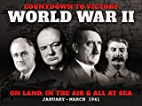 world war ii on the air - On Land, In the Air & All At Sea (January - March 1941) - Countdown to Victory: World War II