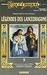 Lancedragon - Légendes de Lancedragon, tome 2 : La Guerre des jumeaux par Weis