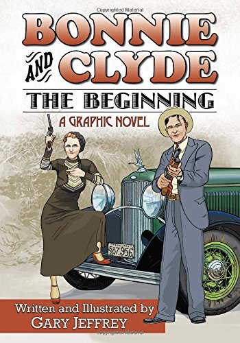 Download Bonnie and Clyde--The Beginning PDF