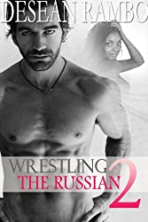 Wrestling the Russian 2
