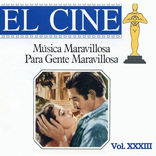 Música Maravillosa Para Gente Maravillosa El Cine Vol. Xxxiii