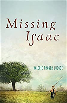 Missing Isaac by [Luesse, Valerie Fraser]