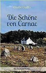 Die Schöne von Carnac: Ein Bretagne-Krimi
