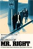 In Search of Mr. Right, Bernard H. Hamilton, 0595228496