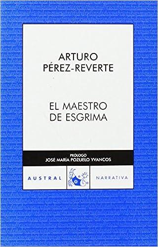 El maestro de esgrima (Spanish Edition)