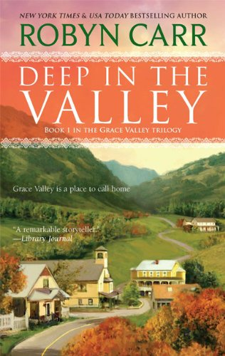 Deep in the Valley (A Grace Valley Novel)