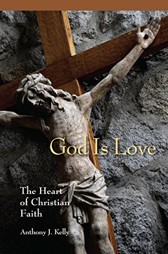 (God is Love: The Heart of Christian)