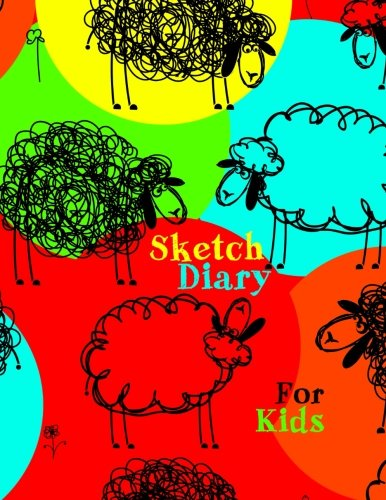 Sketch Diary For Kids: 8.5 X 11, 120 Unlined Blank Pages For Unguided Doodling, Drawing, Sketching & Writing