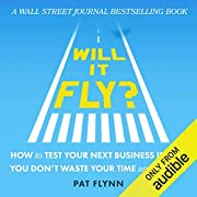 Will It Fly? How to Test Your Next Business…