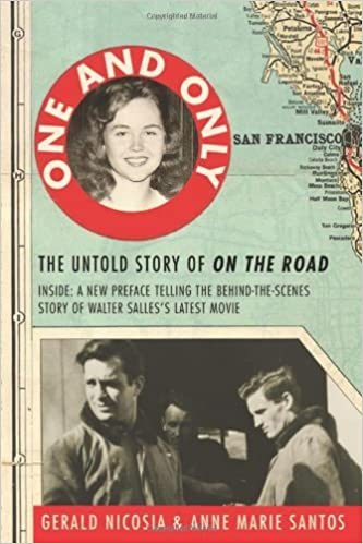 One and Only: The Untold Story of On the Road and LuAnne Henderson, the Woman Who Started Jack Kerouac and Neal Cassady on Their Journey by Gerald Nicosia (2013-04-02)