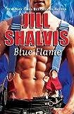 Blue Flame, Jill Shalvis, 1455547654