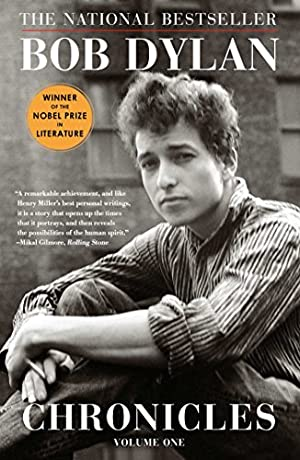 Chronicles, Volume One by Bob Dylan