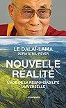 Nouvelle réalité : l'âge de la responsabilité universelle par Dalaï-Lama