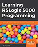 Learning RSLogix 5000 Programming: Building PLC