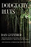 Dodge City Blues, Dan Guenther, 1933704020