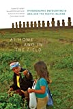 img - for At Home and in the Field: Ethnographic Encounters in Asia and the Pacific Islands book / textbook / text book