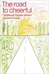 The Road to Cheerful (Traditional Chinese Version): The