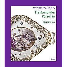 Frankenthaler Porzellan: Geschirr