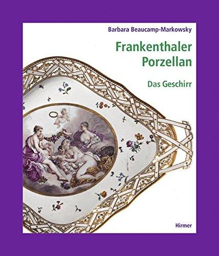 Frankenthaler Porzellan: Geschirr (German Edition)