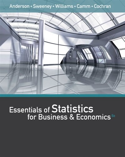 Essentials of Statistics for Business and Economics (8th Edition)
